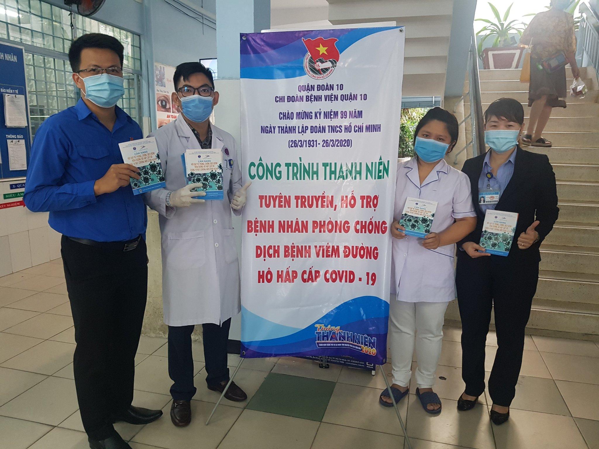 Chi Đoàn Bệnh viện Quận 10, thực hiện Công trình thanh niên Tuyên truyền, hỗ trợ các bệnh nhân phòng chống dịch bệnh viêm đường hô hấp cấp COVID – 19