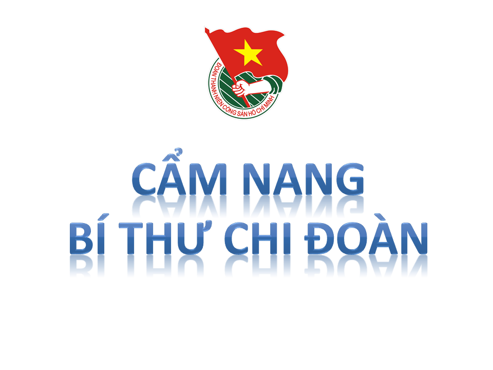 Cẩm nang Bí thư Chi Đoàn